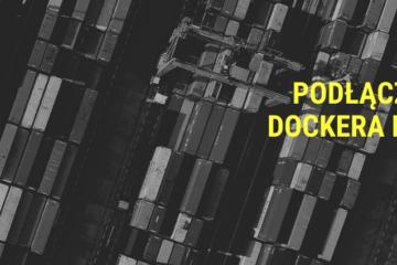 Namespace i podłączenie gniazda Dockera do kontenera