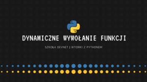 Dynamiczne wywołanie funkcji